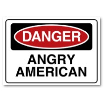 Angry American sign