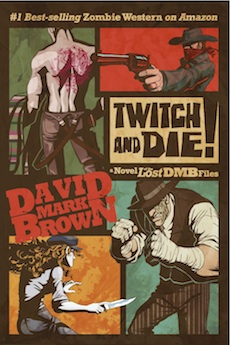 Twitch and Die! a novel of the Lost DMB Files